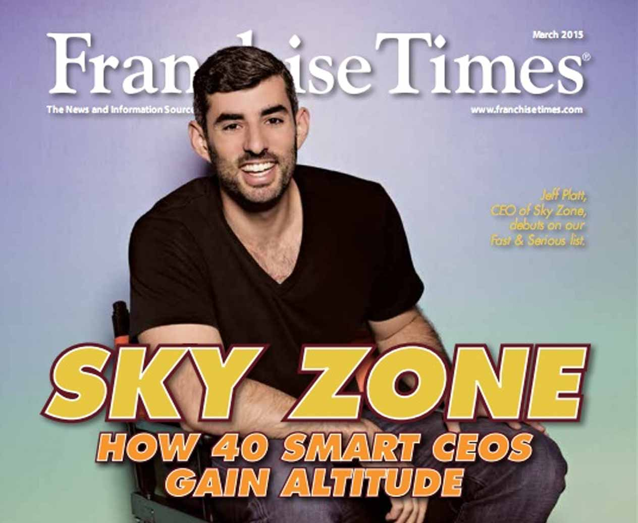 Jeff Platt on Franchise Times Fast and Serious list for Sky Zone